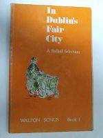 Unknown - In Dublin's Fair City:  A Ballad Selection -  - KON0823972