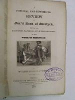 William Eusebius Andrews - A Critical and Historical Review of Fox's Book of Martyrs, Shewing the Inaccuracies, Falsehoods, and Misrepresentations in that Work of Deception (Complete 3 Volume set) -  - KON0824285