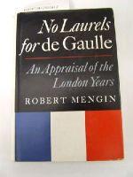 - No Laurels for de Gaulle: An Appraisal fo the London Years -  - KRF0028607