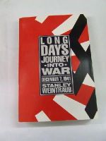 Stanley Weintraub - Long Day's Journey Into War: December 7, 1941 -  - KRS0009224