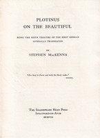 MacKenna Stephen - Plotinus on The Beautiful Being the Sixth Treatise of the First Ennead Literally Translated -  - KSG0012491
