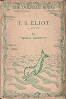 Mcgreevy, Thomas - T.S. Eliot, A Study -  - KSG0013782