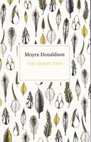 Donaldson, Moyra - The Goose Tree - 9781909718357 - KSG0013787