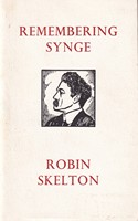 Skelton, Robin - Remembering Synge:  A Poem in Homage for the Centenary of His Birth, 16th April 1971 - 9780851051901 - KSG0013791