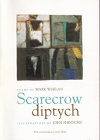 Whelan, Mark; John Shinnors (ill); Jo Slade (intro) - Scarecrow Diptych: Poems - 9780954302344 - KSG0013817