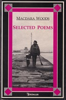 Woods, Macdara - Selected Poems - 9781873790885 - KSG0013831