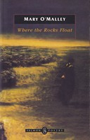O'Malley, Mary - Where the Rocks Float - 9781897648025 - KSG0013843