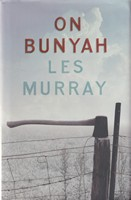 Murray, Les - On Bunyah - 9781784104986 - KSG0013905