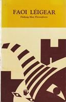 Mac Fhearghusa, Pádraig - Faoi Léigear - 9781906882518 - KSG0013907