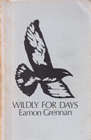 Grennan, Eamon - Wildly for Days - 9780904011425 - KSG0013921