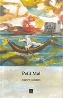 Sexton, John W. - Petit Mal - 9780955472268 - KSG0013934