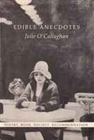 O'Callaghan, Julie - Edible Anecdotes and Other Poems - 9780851054155 - KSG0013939