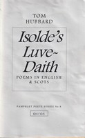 Hubbard, Tom - Isolde's Luve-daith: Poems in English and Scots (Pamphlet poets series) - 9780861420957 - KSG0013943