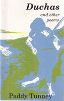 Tunney, Paddy - Duchas and Other Poems - 9780950840710 - KSG0013949