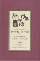 Prokof'ev, Sergei; Bono; Gavin Friday - Peter and the Wolf with enhanced CD - 9780953488025 - KSG0013958