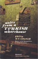 Ó Ceallaigh, Philip - Notes from a Turkish Whorehouse - 9780141029023 - KSG0013960
