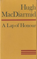 MacDiarmid, Hugh - A Lap of Honour -  - KSG0015801