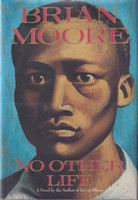 Moore, Brian - No Other Life - 9780385415156 - KSG0015928
