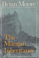 Moore, Brian - The Mangan Inheritance, a novel -  - KSG0015929