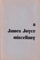 [Marvin Magalaner, ed] - A James Joyce Miscellany. -  - KSG0015968