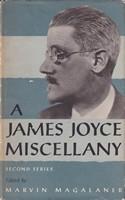 [Marvin Magalaner, ed] - A James Joyce Miscellany (Second Series) -  - KSG0015980