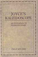 Kitcher, Philip - Joyce's Kaleidoscope: An Invitation to Finnegans Wake - 9780195321029 - KSG0016047
