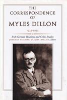 [Joachim Fischer & John Dillon, eds] - The Correspondence of Myles Dillon, 1922-25: Irish-German Relation and Celtic Studies - 9781851824090 - KSG0017357