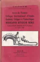 Celticum - Actes du Premier Colloque International d'Etudes Gauloises, Celtiques et Protoceltiques -  - KSG0017405