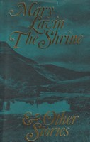 Lavin, Mary - The Shrine, and Other Stories - 9780094616400 - KSG0021030