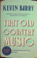 Barry, Kevin - That Old Country Music - 9781782116219 - KSG0023042