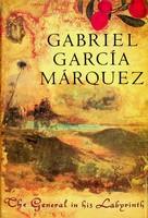 Gabriel Garcia Marquez - The General in His Labyrinth - 9780224030830 - KSG0023174