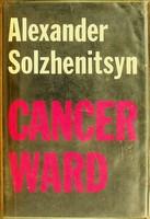 Solzhenitsyn, Alexander; translated by Nicholas Bethell & David Burg - Cancer Ward: Part I -  - KSG0023175