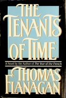 Flanagan, Thomas - The Tenants of Time - 9780525246190 - KSG0023182