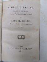 Lady Mathilde [Elizabeth Inchbald] - Simple Histoire, par Mistress Inchbald. Prédedée d'une notice historique sur sa vie -  - KTJ0003191