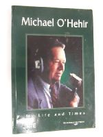 Michael O'Hehir - Michael O'Hehir: My Life and Times -  - KTJ0039111
