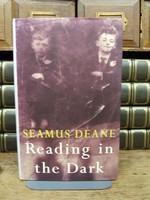 Deane, Seamus - Reading in the Dark - 9780224044059 - KTJ0049713