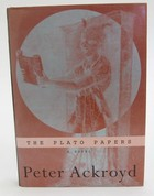 Ackroyd, Peter - The Plato Papers - 9781856197014 - KTJ0050120