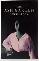 Bock, Dennis - The Ash Garden - 9780747553526 - KTJ0050131