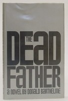 Barthelme, Donald - Dead Father - 9780710086396 - KTJ0050138