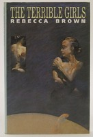 Brown, Rebecca - The Terrible Girls (Picador Books) - 9780330314794 - KTJ0050155