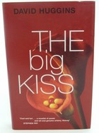 Huggins, David - The Big Kiss - 9780330343312 - KTJ0050210