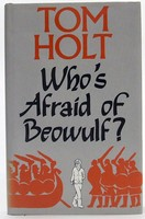 Holt, Tom - Who's Afraid Of Beowulf? - 9780333460047 - KTJ0050213
