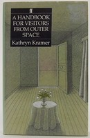 Kramer, Kathryn - A Handbook for Visitors from Outer Space: Novel - 9780571137176 - KTJ0050228