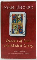 Lingard, Joan - Dreams of Love and Modest Glory - 9781856197458 - KTJ0050235