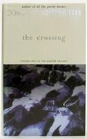 McCarthy, Cormac - The Crossing - 9780330334624 - KTJ0050249