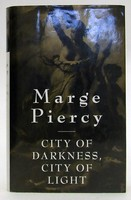 Piercy, Marge - 'CITY OF DARKNESS, CITY OF LIGHT' - 9780718142162 - KTJ0050266