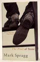Spragg, Mark - The Fruit of Stone - 9780224061452 - KTJ0050284
