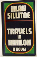ALAN SILLITOE - Travels in Nihilon -  - KTJ0050286