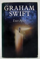 Swift, Graham - Ever After (Picador Books) - 9780330323314 - KTJ0050306