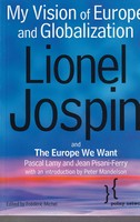 Jospin, Lionel - My Vision of Europe and Globalization - 9780745630298 - KTJ0050652